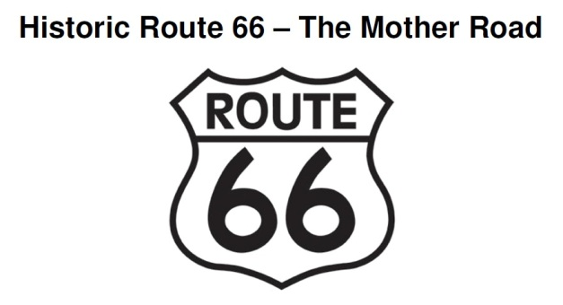 Historic Route 66 - The Mother Road